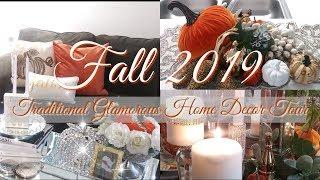 Fall 2019 / Traditional Glam Home Decor Tour