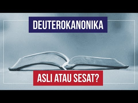 Apakah Kitab Deuterokanonika Itu? Inilah Penjelasannya