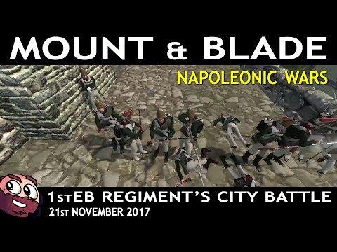 Mount&Blade - Napoleonic Wars | 1stEB City Battle - 21st December 2017