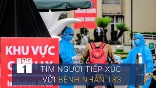 Nữ phóng viên mắc Covid-19 (BN183) đã đi những đâu? | VTC1