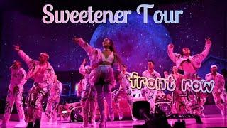 Sweetener Tour FRONT ROW Full Concert