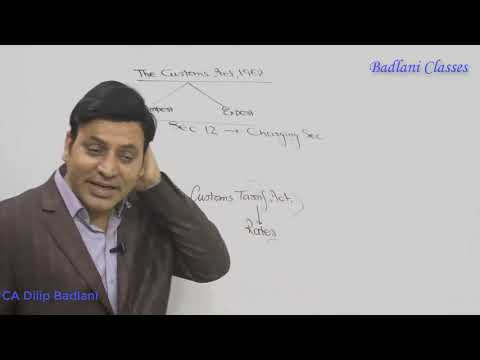 The Customs Act, 1962 : Lecture 1