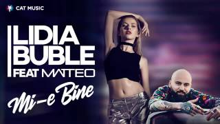 Lidia Buble feat Matteo Mi e bine Official Single