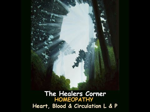 HOMEOPATHY Heart, Blood and Circulation - L & P