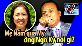 Blogger Mẹ Nấm sang Mỹ, ông Ngô Kỷ nói gì?