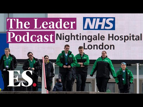 London's NHS Nightingale Opens: 'a Shining Light' In Coronavirus Darkness | The Leader Podcast |