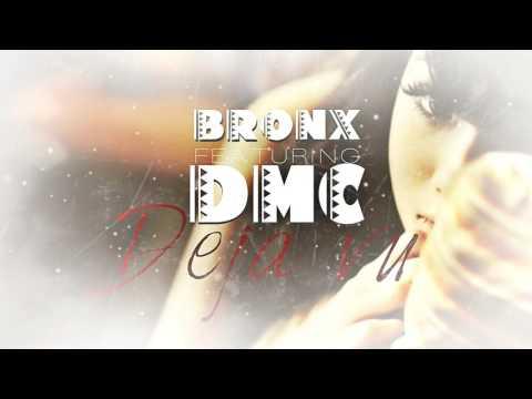 BR0NX ft. DMC - DEJA VU
