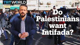 Do Palestinians want a third intifada?