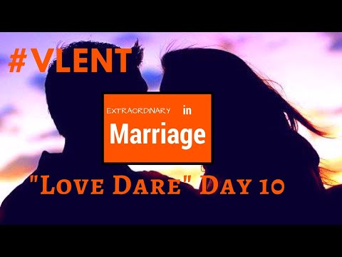 LOVE DARE ❤️ DAY 10/WHAT TO EXPECT IN WEEK 2  😁 #VLENT