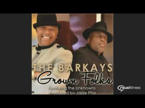The Barkays Grown Folks