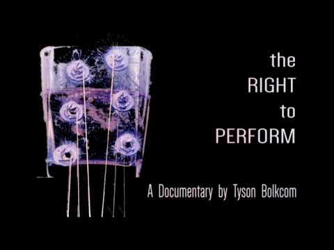 The Right to Perform: A Documentary on Performance Rights Organizations