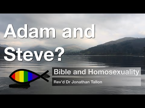Does Genesis Rule Out Adam And Steve Bible And Homosexuality
