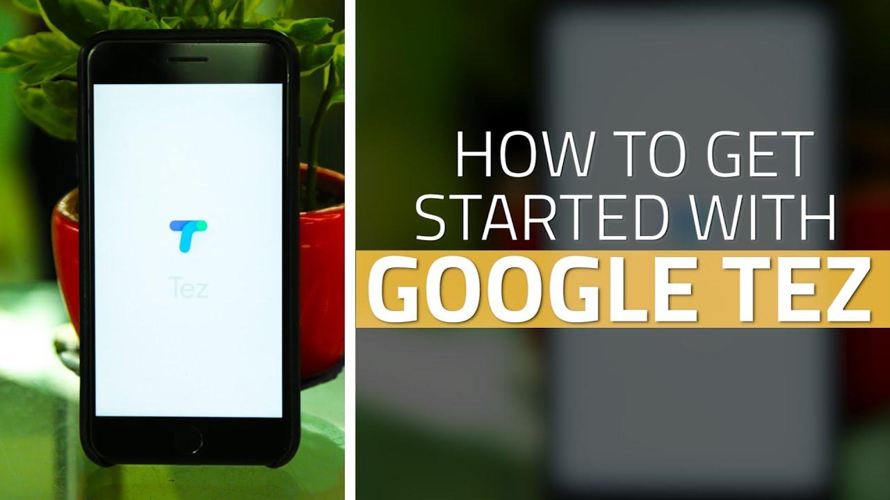 Google Tez: How to Send or Receive Money on Google's UPI App