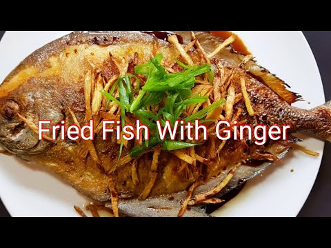 HOW TO MAKE CLASSIC FRIED FISH WITH GINGER - CRISPY, AROMATIC & DELICIOUS !