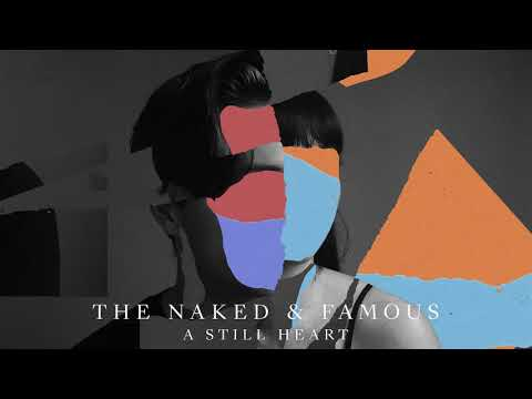 The Naked And Famous  No Way Stripped Audio