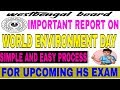 Report on world environment day celebration in your school;simple and easy;