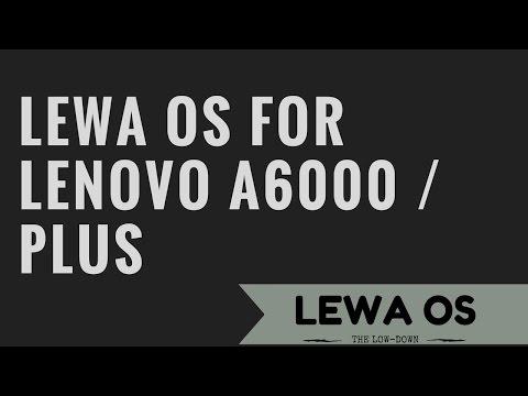 LEWA OS ROM FOR LENOVO A6000/PLUS
