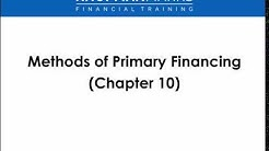 Series 50 Class: Methods of Primary Financing