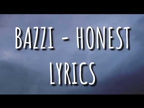 BAZZI - HONEST LYRICS