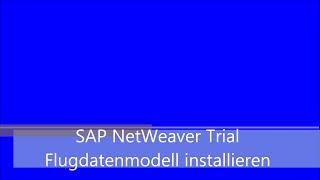 sap netweaver abap trial bc400 flugdatenmodell installieren