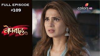 Bepannah - Full Episode 109 - With English Subtitles