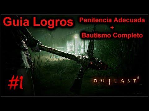 Outlast 2 GUIA: Logros Penitencia Adecuada y Bautismo Completo #1