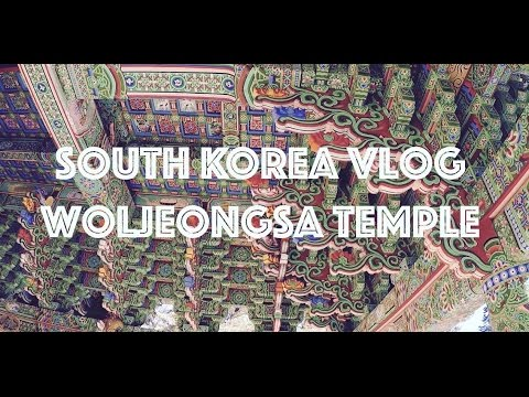 South Korea Vlog #20  Woljeongsa Temple Pyeongchang