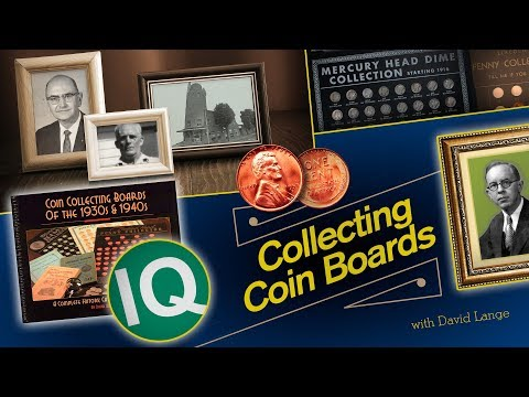 CoinWeek IQ: Collecting Coin Boards with David Lange - 4K Video