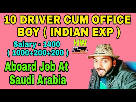 Abroad job At Saudi Arabia Country,10 Driver Cum Office Boy Post