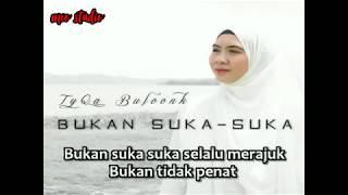Gambar cover Bukan suka suka - tyqa buloonk karaoke with lyric