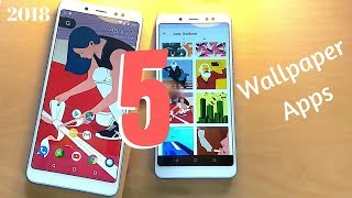 Top 5 Wallpaper Apps for Android 2018 | Must Try!