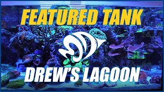 Drew's Lagoon is an AMAZING AIO Nano Reef Aquarium - NEW FEATURED TANK!