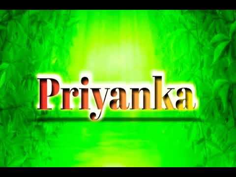 Priyanka Name Status || Priyanka Name Video || Priyanka Ji Love Video || Love You Dear Priyanka || P