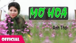Mơ Hoa - Anh Thơ [Audio]