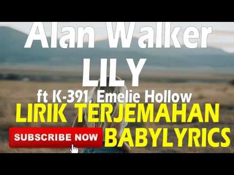 lily---alan-alan-walker,-emelie-hollow,-k-391-lirik-terjemahan-indonesia-babylyrics