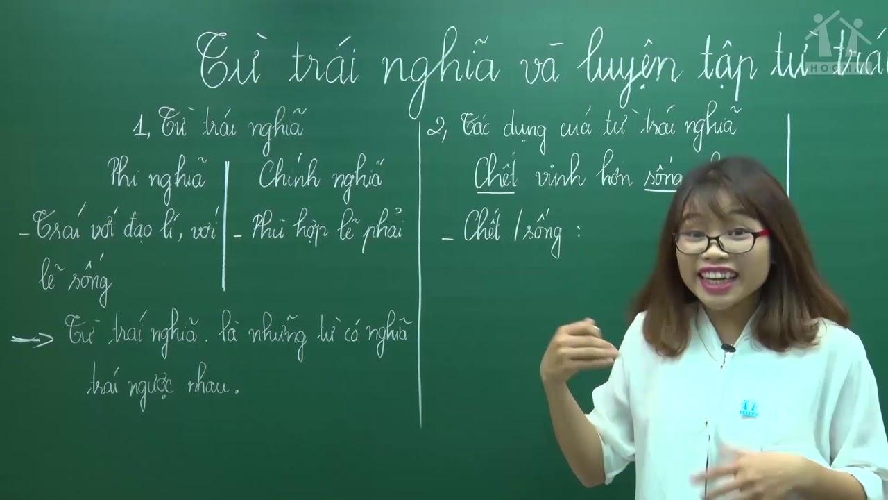 Từ trái nghĩa và luyện tập về từ trái nghĩa – Tiếng Việt 5 – Cô Trần Thu Hoa – HOCMAI