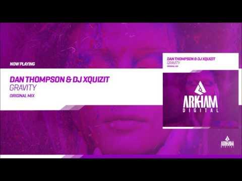 Dan Thompson & DJ Xquizit - Gravity [Arkham Digital (IHU)] (Full Track)
