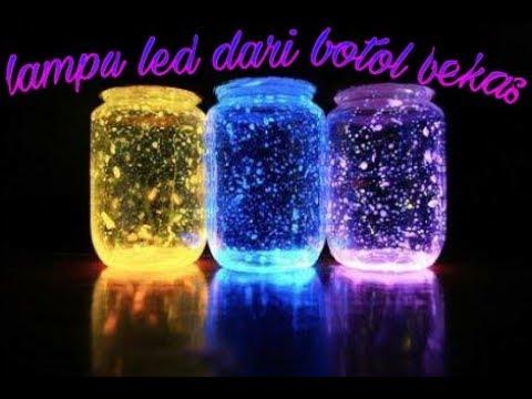 Membuat Lampu Dari Botol Bekas Youtube