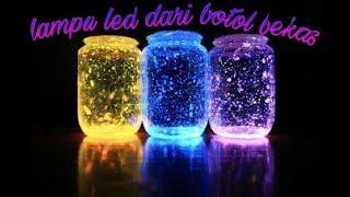 Membuat lampu dari botol bekas