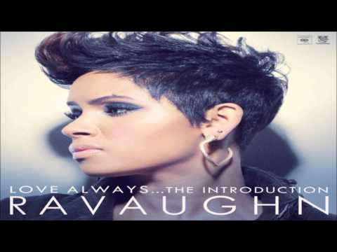RaVaughn - All I Ever Wanted