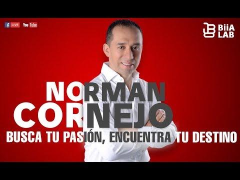 Norman Cornejo Busca Tu Pasión Encuentra Tu Destino
