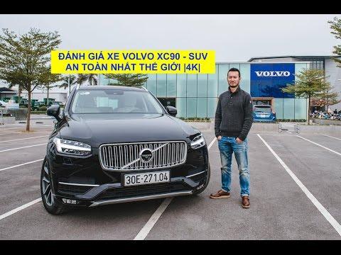 [XEHAY.VN] Đánh giá xe Volvo XC90 - SUV an toàn nhất Thế giới