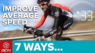 7 Ways To Improve Your Average Speed On A Road Bike