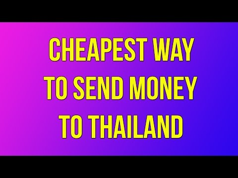 Cheapest way to Send Money to Thailand Video 61
