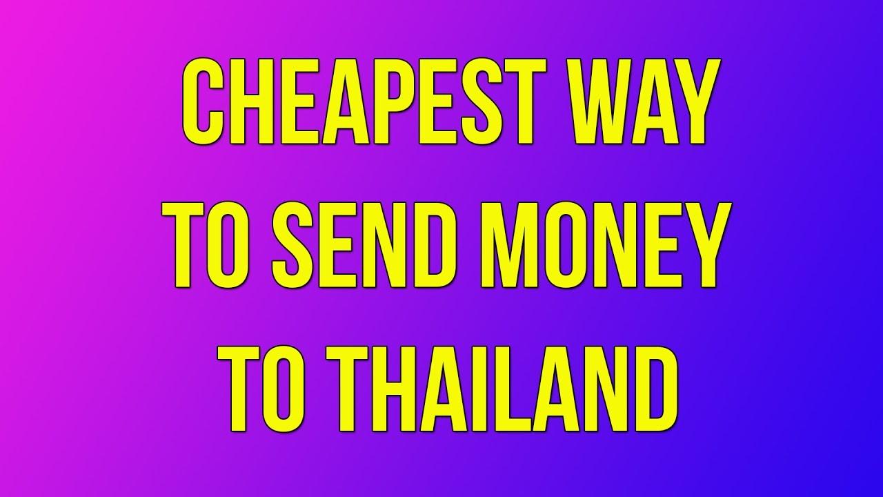 Est Way To Send Money Thailand