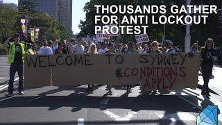 Sydney Anti Lockout Laws Protest Draws Thousands