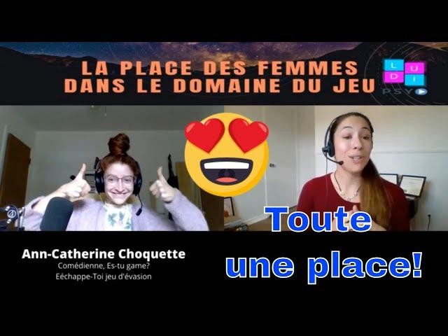 La Place des Femmes dans le Domaine du Jeu: Ann-Catherine Choquette d'Es-tu Game?