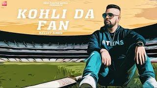 Kohli Da Fan | Navjot Singh | Shabbi Mahal | Latest Song 2018