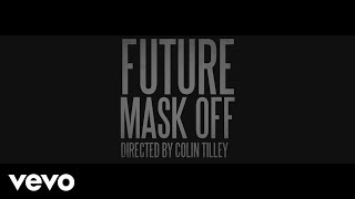 Future - Mask Off (Official Trailer)