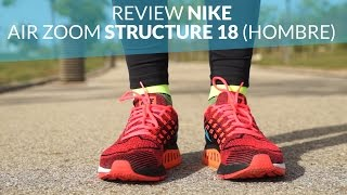 Review Nike Air Zoom Structure 18 (Hombre)